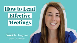 3 Simple Ways to Make Your Meetings More Productive (3 Easy Tips For How to Lead Effective Meetings)
