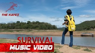 THE KAYEI - ผู้รอดชีวิต (SURVIVAL) [Official MV]