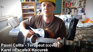 ''Pavel Callta - Terapeut'' Cover na Akustickou Kytaru a Zpěv (Karel nEscafeX Kocurek)