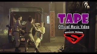 SENGGOL TROMOL - TAPE (Official Music Video) #trilogi