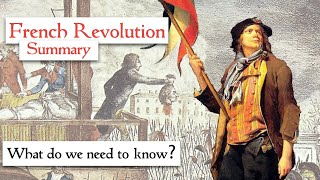 French Revolution Summary: What do we need to know?