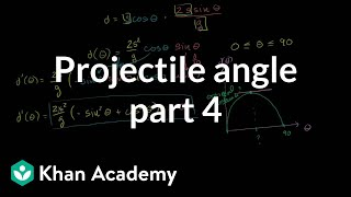 Optimal angle for a projectile part 4   Finding the optimal angle and distance with a bit of calculu