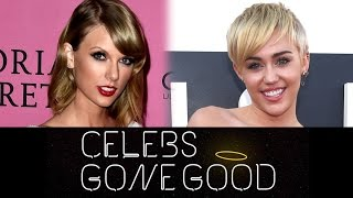 """Taylor Swift v. Miley Cyrus: """"Celebs Gone Good"""" List"""