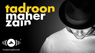 Maher Zain - Tadroon | ماهر زين - تدرون (Official Audio)