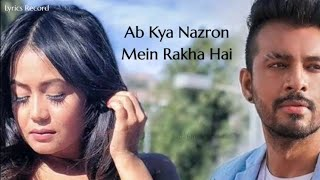 Bheegi Bheegi Si (Lyrics) | Neha Kakkar - YouTube