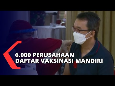 Lebih dari 6.000 Perusahaan Daftar Vaksinasi Mandiri