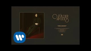 Wilder Woods - Religion (Official Audio)