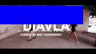 DIAVLA- CHRIS VIZ FT YOUNG VENE   choreography by May Guerrero
