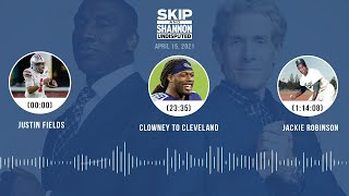 Justin Fields, Clowney to Cleveland, Jackie Robinson (4.15.21) | UNDISPUTED Audio Podcast