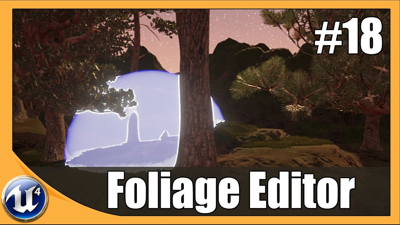Using The Foliage Editor - #18 Unreal Engine 4 Beginner Tutorial Series