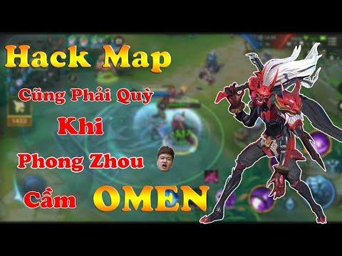Liên Quân | Hack Map Cũng Phải Quỳ Khi Phong Zhou Cầm Omen - Chất