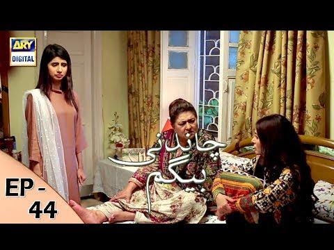 Chandni Begum Episode 44 - 4th December 2017 - ARY Digital Drama