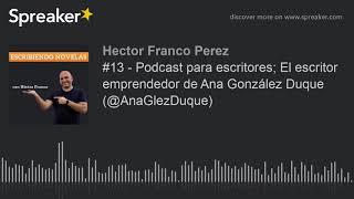 Picture of a podcast: El Escritor Emprendedor