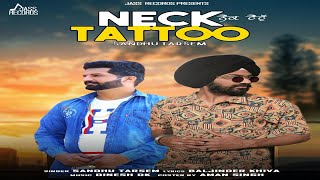 Neck Tattoo | ( Full Song) | Sandhu Tarsem | New Punjabi Songs 2019 | Latest Punjabi Songs 2019