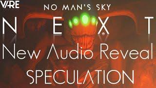 No Man's Sky NEXT | NPC Enemies & Terrifying Creatures!? New Audio Reveal! Analysis & Speculation!