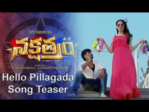 Hello Pillagada Video Song from Nakshatram