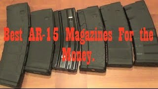 Stop Wasting Money On AR-15 Magazines: Get the best for the money (Preparing for the 2016 election)