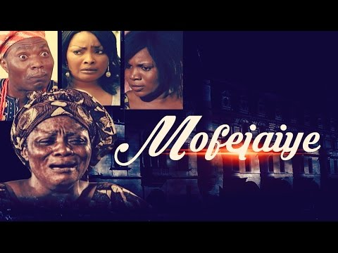 Mofejaiye - Latest 2015 Nigerian Nollywood Drama Movie (Yoruba Full HD)