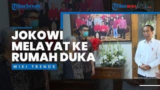 Wiki Trends - Melayat ke Rumah Duka Sabam Sirait, Jokowi dengan Istri Almarhum