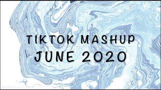 Tiktok Mashup June 2020 | not clean
