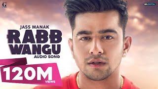 RABB WANGU : JASS MANAK  (Full Song) Latest Punjabi Songs 2019