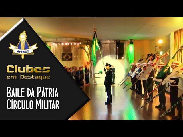 Clubes em Destaque 08/09/2015 – Baile da Patria