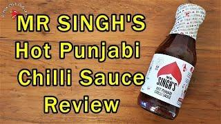 Mr Singh's Hot Punjabi Chilli Sauce Review