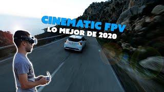 CINEMATIC FPV - LO MEJOR DE 2020