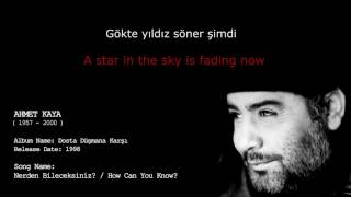Ahmet Kaya - How Can You Know? / Nereden Bileceksiniz [Lyrics With English Subtitles]