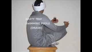 Nasty Trio Swimming pool ( DRANK )