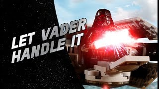 Let Vader Handle It - LEGO® Star Wars™ Battle Story