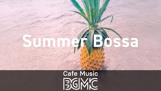 Funky Summer Bossa Nova Music - Happy Music for Relaxing, Unwind and Take a Break