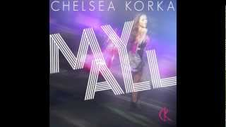 "CHELSEA KORKA: ""MY ALL"""
