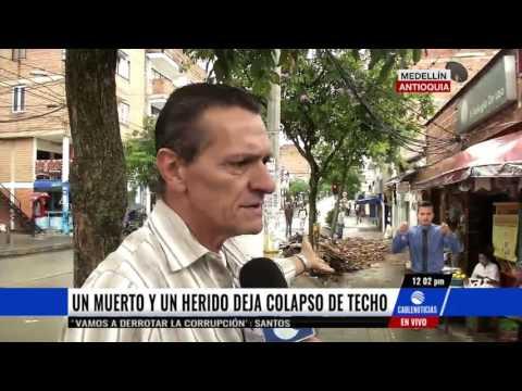 Un muerto y un herido deja colapso de techo en Medellin