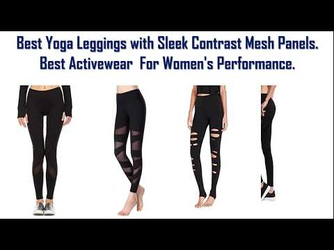 c0e781cceb9e1 Best Yoga Leggings with Sleek Contrast Mesh Panels - Best Activewear For Womens  Performance