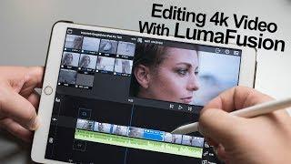Editing 4k video with LumaFusion on the iPad Pro - Part 1