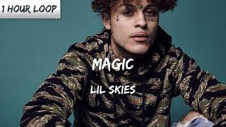 Lil Skies   Magic ( 1 HOUR LOOP)