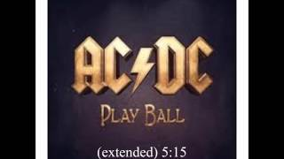 Play Ball (extended) - ACDC