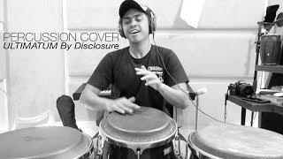 Dittopercussion   Percussion Cover Ultimatum By Disclosure Featuring Fatoumata Diawara