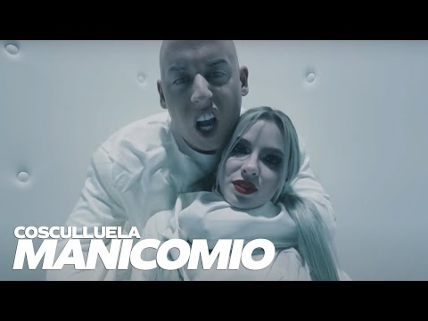 Manicomio - Cosculluela (Video)