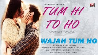 Wajah Tum Ho by Altaaf Sayyed | Bollywood song   - YouTube