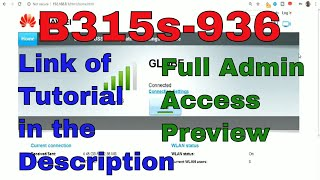 B315s-936 Full Admin Access and Openline | Admin Preview and Where to Get the Tutorial