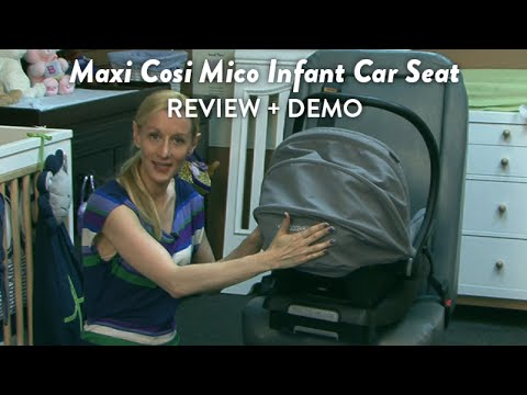 Maxi Cosi Mico Infant Car Seat Review and Demo | CloudMom