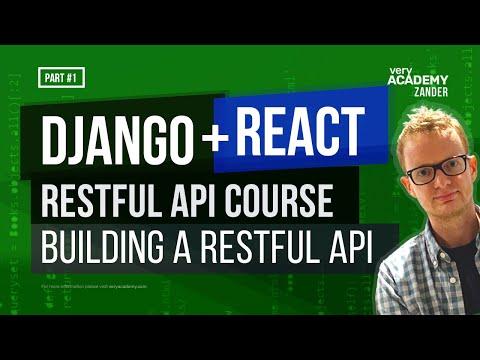 Django Rest Framework Series - Build a Django DRF app and React Front-end - Part-1
