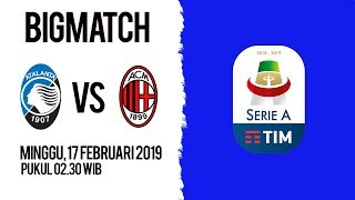 Live Streaming dan Jadwal Pertandingan Atalanta Vs AC Milan di HP via MAXStream beIN Sport
