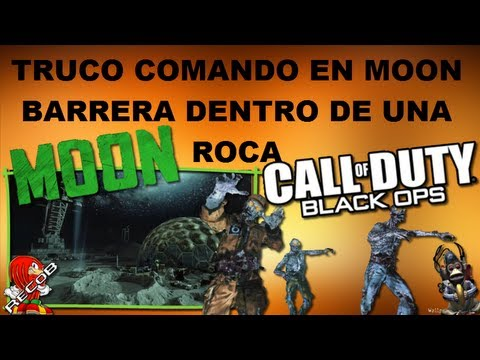 Truco Tutorial Black Ops Zombies Comando en Moon - By ReCoB