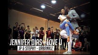 Jennifer Dias - Love U / JP & Stephy Urban Kiz