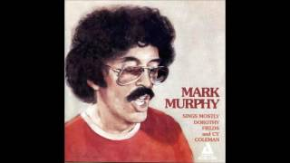 Mark Murphy / I Walk A Little Faster