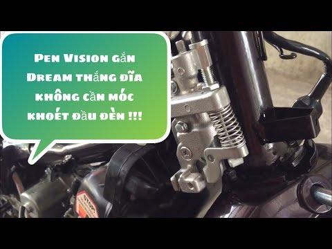 Pen thắng vision gắn cho dream ko cần móc lỗ đĩa đầu đèn