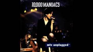 10000 Maniacs - I'm Not the Man